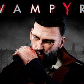 Finalmente 'Vampyr' ganha trailer final de lançamento – Assista