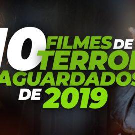 10 Filmes de Terror e Suspense que você vai querer assistir