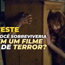 [TESTE] Descubra como você morreria em um Filme de Terror