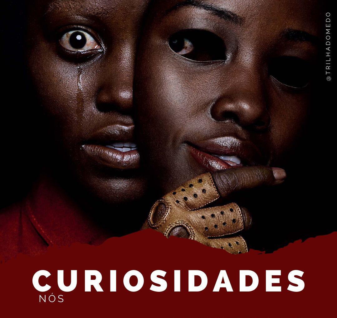 """Curiosidades do filme """"Nós"""""""
