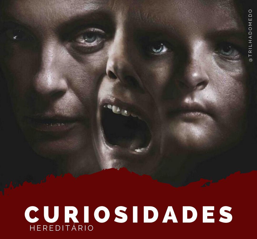 """Curiosidades do Filme de Terror """"Hereditário"""""""