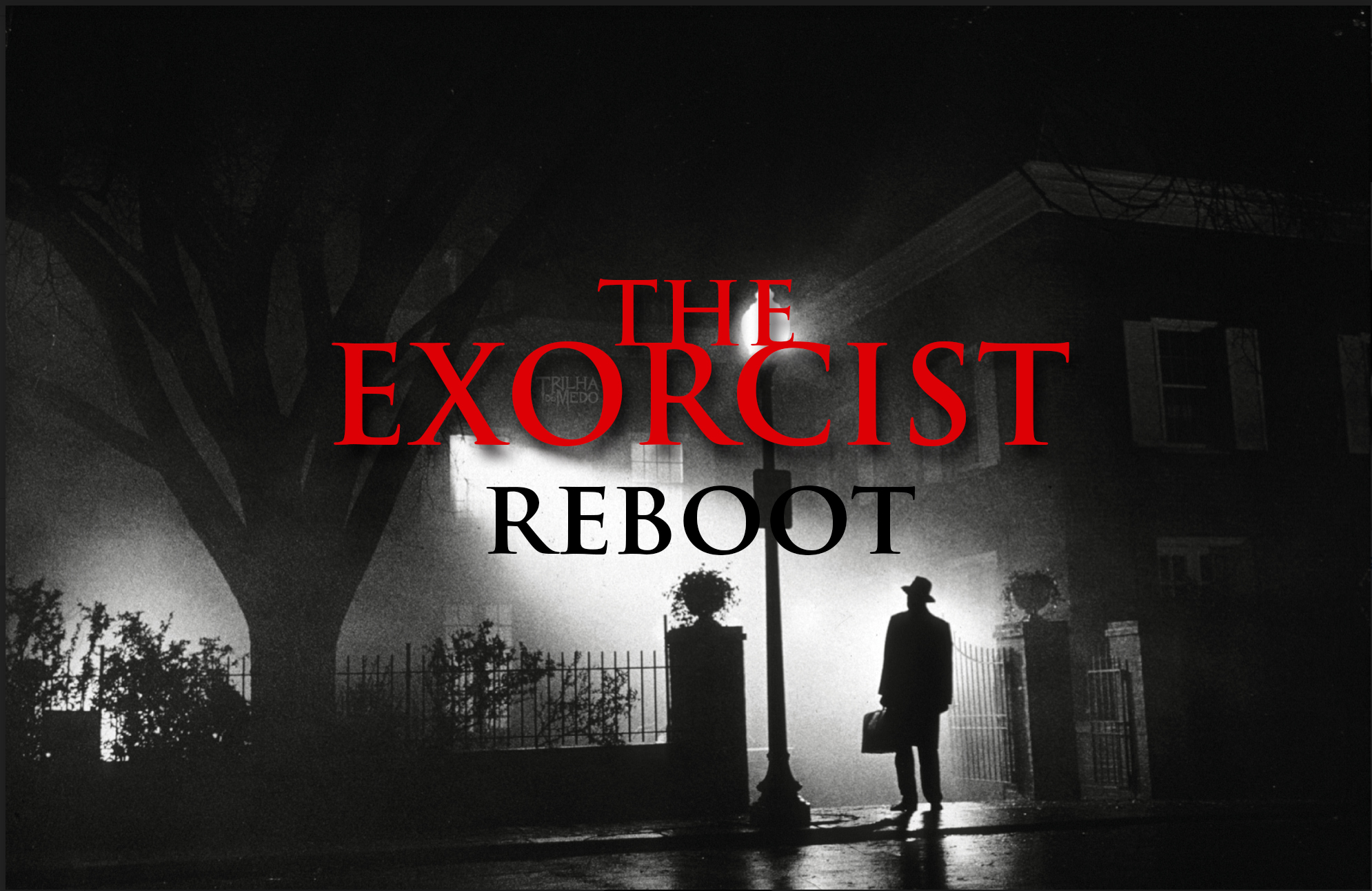 the-exorcist-reboot,-o-exorcista-reboot