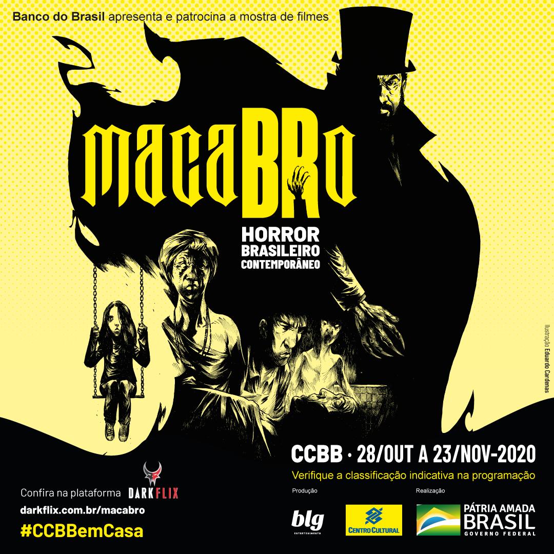 Mostra MacaBRo - Horror Brasileiro Contemporâneo, promovida pelo CCBB