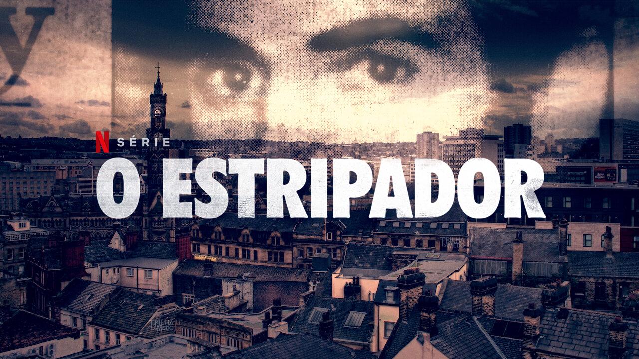 the-ripper-o-estripador-netflix