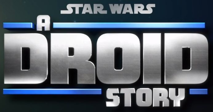 Star_Wars_A_Droid_Story