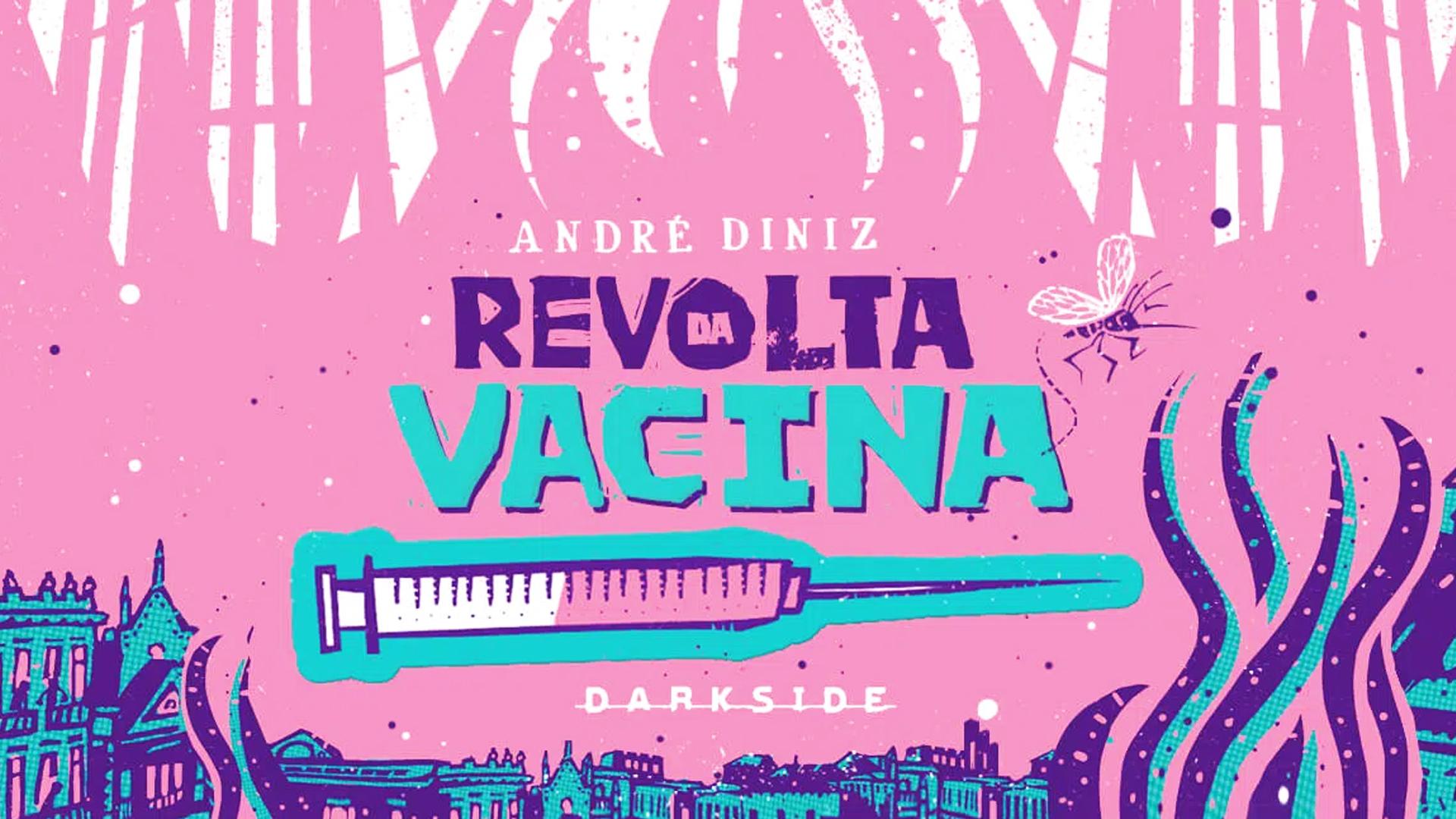 """""""Revolta da Vacina"""" na Melhor Hora!"""