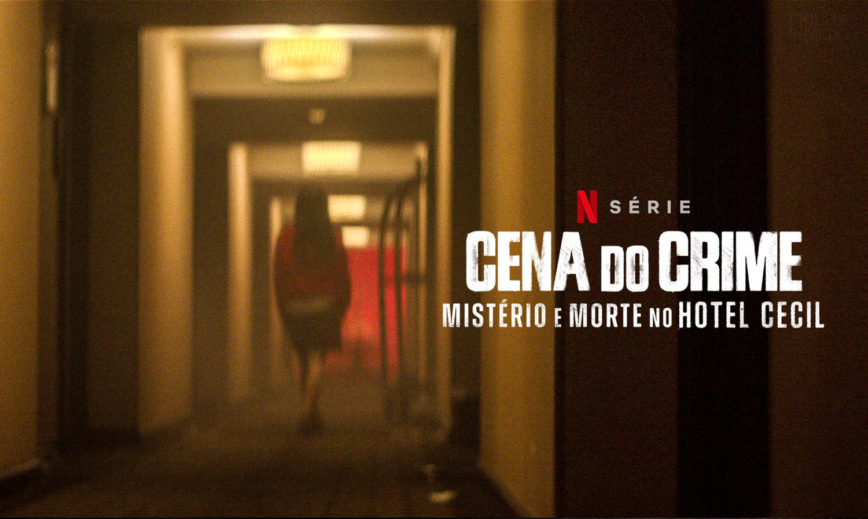 Cena-do-Crime-–-Mistério-e-Morte-no-Hotel-Cecil-na-Netflix
